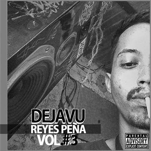 Dejavu альбом Reyes Peña, Vol. 3