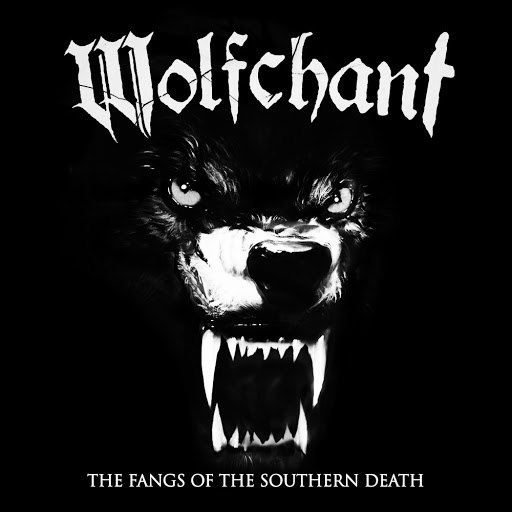 Wolfchant альбом The Fangs of the Southern Death (Re-Recorded)