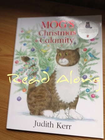 Read Along: Mog's Christmas Calamity by Judith Kerr