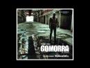 Mokadelic - Gomorra La Serie - Colonna Sonora Originale (complete original sound