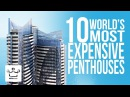 Top 10 Most Expensive Penthouses In The World