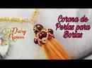Corona de perlas y Cristales para Borlas, Curso Básico Vídeo 8