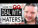 How To Deal With Haters - Alan Spicer
