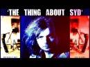 Syd Barrett - 2007 BBC Radio 2 'The Thing About Syd'