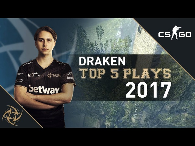 NiP draken – Top 5 Plays of 2017