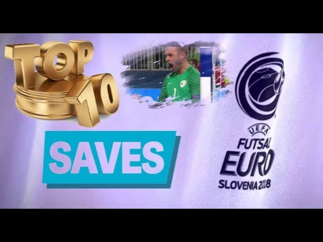 TOP 10 Saves ● Euro Futsal 2018 ► Calcio 24 TV