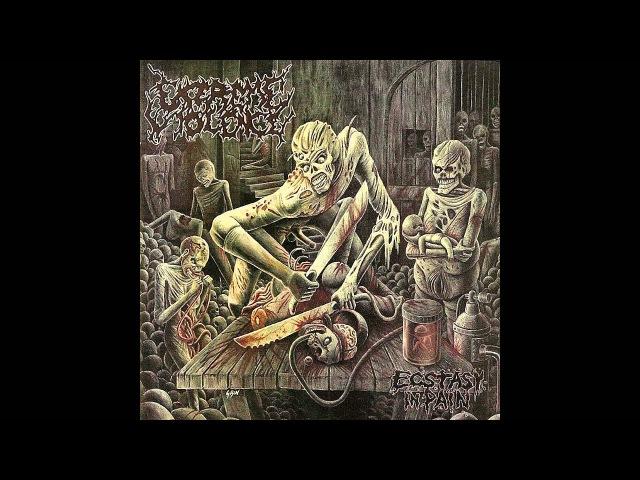 Extreme Violence - Ecstasy In Pain (2005) [Full Album] Sevared Records