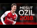 Mesut Özil 2018 - Pure Magic 🔥 - Insane Skills, Goals, Assists Passes 2017/18 HD
