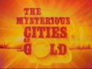 Mysterious Cities of Gold Music ~ Estebans Dream