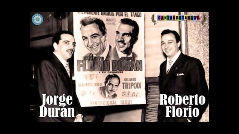CARLOS DI SARLI - ROBERTO FLORIO - JORGE DURAN - QUIEN SINO TU - 4 GRANDES TANGOS - 1956/1957