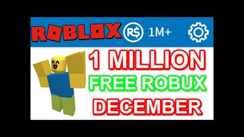 ROBLOX | 1 MILLION ROBUX FREE WITH NO DOWNLOADS? Christmas 2017 Fast Easy