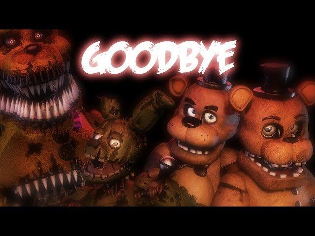 [FNAF/SFM] Goodbye   Full Animation   Song By TryHardNinja (Collab With Ooblek)
