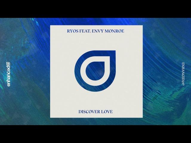 Ryos feat. Envy Monroe - Discover Love (Radio Edit)