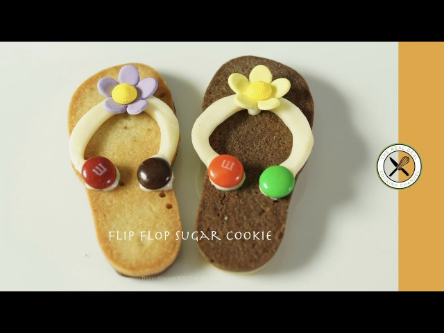 Flip Flop Sugar Cookies Bruno Albouze THE REAL DEAL