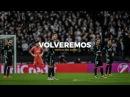 Real Madrid - Volveremos   Motivational Video   HD