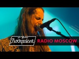 Radio Moscow - Live at Rockpalast 25032015