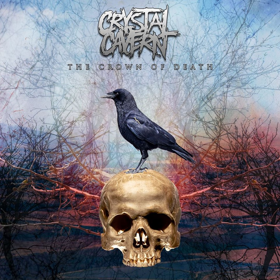 Crystal Cavern - The Crown Of Death (2017)