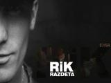 RiK - Razdeta ( cover DJ Kan-Razdeta)