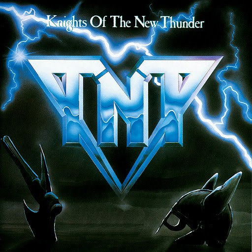 TNT альбом Knights Of The New Thunder