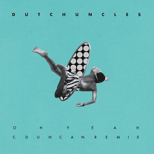 Dutch Uncles альбом Oh Yeah (C Duncan Remix)