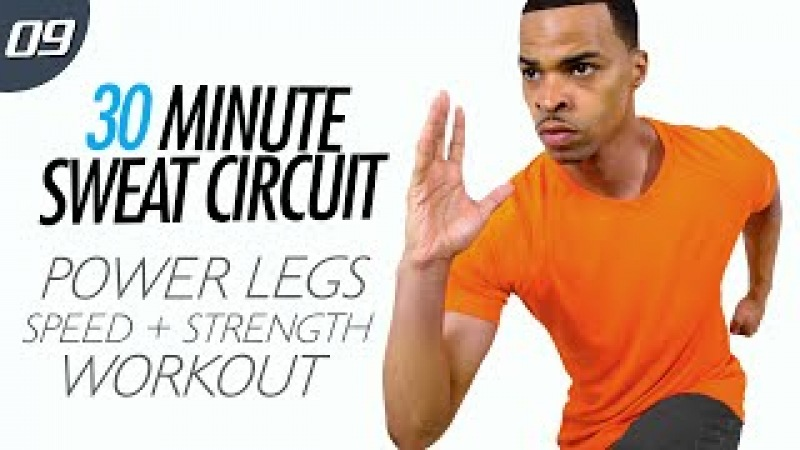 30 Min. Power Legs Glutes for Speed Strength | 30 Min. Sweat Circuit: Day 09