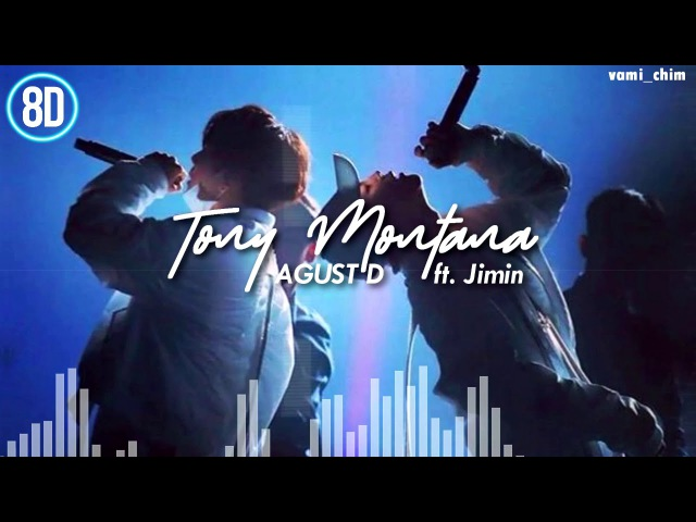 AGUST D ft Jimin (BTS) - TONY MONTANA 「8D AUDIO」USE HEADPHONES SPECIAL 5k💖