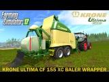 Farming Simulator 17 KRONE ULTIMA CF 155 XC BALER WRAPPER COMBINATION