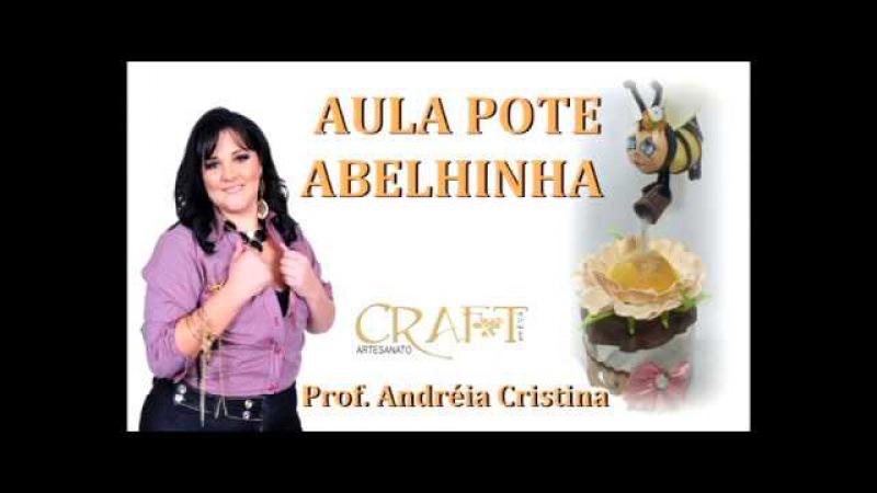 POTE ABELHINHA - PROF. ANDREIA CRISTINA