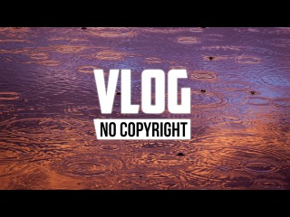Cjbeards - Raindrops (Vlog No Copyright Music)