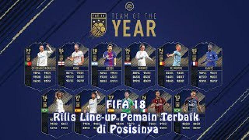 FIFA 18 Rilis Line-up Pemain Terbaik di Posisinya
