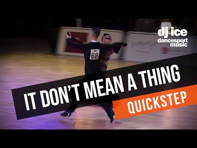 QUICKSTEP | Dj Ice - It Don't Mean A Thing (Lady Gaga Tony Bennett Cover)