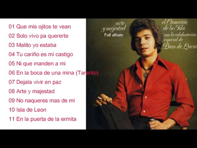"""Camarón de la Isla con Paco de Lucia Arte y Majestad"""" Álbum Completo"""