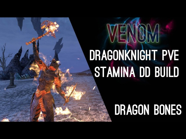 Stamina Dragonknight PvE Build Venom - Dragon Bones DLC ESO