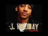 J. Holiday Bed (Mega Remix) (feat. Nina Sky, Chingy, Jay Read, Jermaine Dupri, Plies, Fabolous, Busta Rhymes &amp Trey Songz)