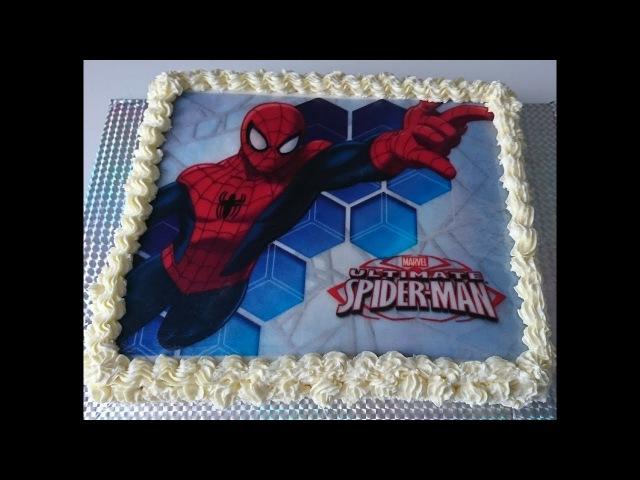 ТортСПАЙДЕРМЕН SPIDER MAN как нанести вафельную картинку на торт