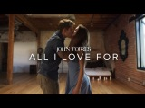 John Torres - All I Love For Madison Cubbage Choreography Dance Stories