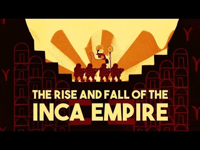 The rise and fall of the Inca Empire - Gordon McEwan