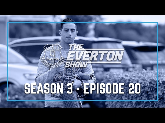 THE EVERTON SHOW: SERIES 3, EPISODE 20 - RAMIRO FUNES MORI