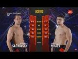 Shamil Nikaev vs Alexander Sarnavskiy
