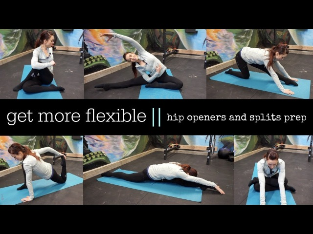STRETCHING AND FLEXIBILITY   Hips and Splits   All Levels