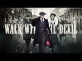 Karliene - Walk with the Devil - A Peaky Blinders Fan Song