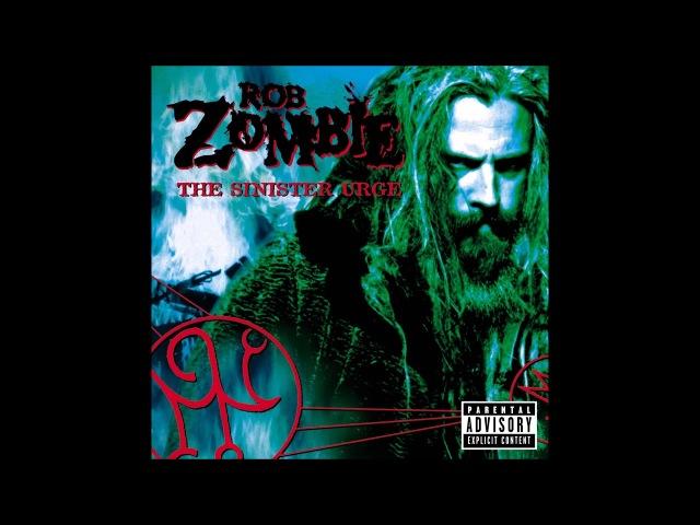 Rob Zombie - The Sinister Urge [Full Album]