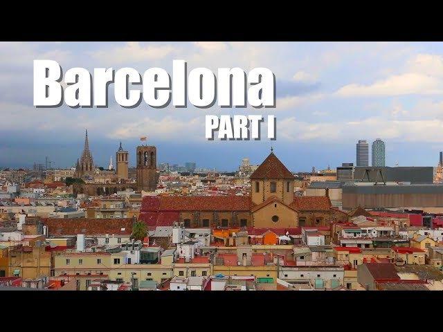 Barcelona City Tour part I