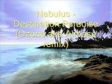 Nebulus - Destination Paradise (Ozone aka Airbase remix)