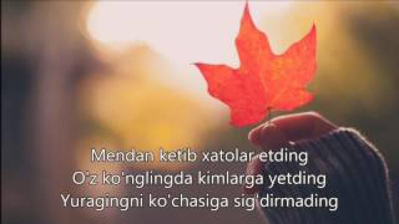 Maxsuma - Mendan Ketib |Lyrics|, Qo'shiq Matni Bilan