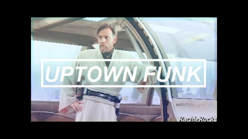 » Obi-Wan | Uptown Funk