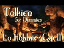 Lo Hobbit - Capitolo 2 - Abbacchio Arrosto - Tolkien for Dummies