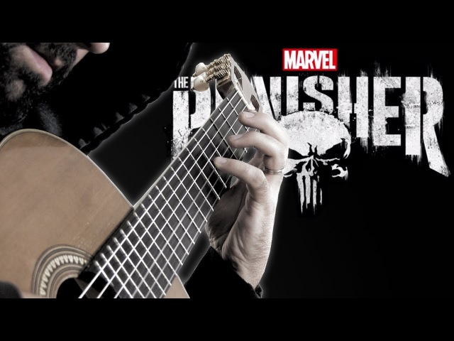 THE PUNISHER: Main Theme - Classical Guitar Cover (BeyondTheGuitar)