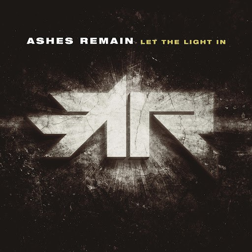 Ashes Remain альбом Let the Light In