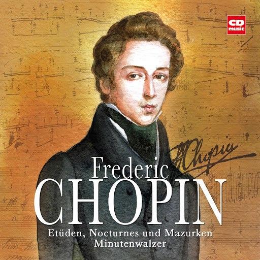 Frédéric Chopin альбом Frederic Chopin - Etüden, Nocturnes, Mazurken Und Minutenwalzer